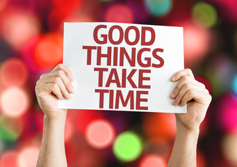 Good Things Take Time card with colorful background