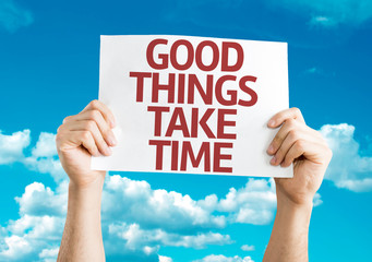 Good Things Take Time card with sky background