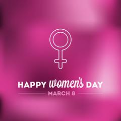 Happy Women's Day. March 8