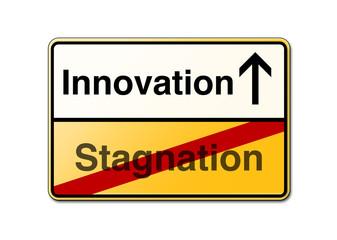 Innovation Stagnation Schild Wechsel