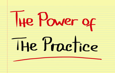 The Power Of The Practice Concept