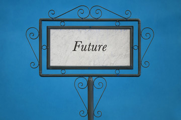 "The Word ""Future"" on a Signboard"