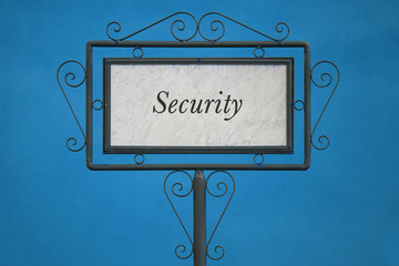 """The Word """"Security"""" on a Signboard"""