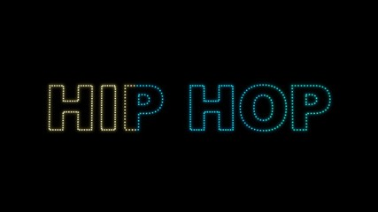 "Set of 10 ""HIP HOP"" text LEDS reveals with alpha channel"
