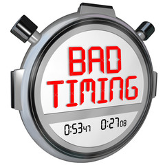 Bad Timing Words Timer Stopwatch Missed Opportunity Late Poor Sp