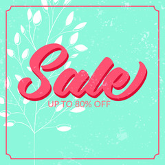 Retro sale poster with grunge texture. Up to 80 off. Vector