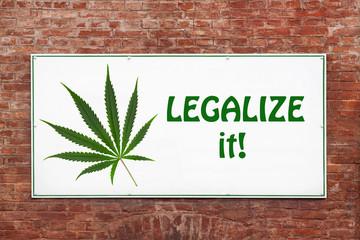 Cannabis Kampagne / Legalize it / Legalisierung