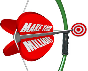 Make Your Millions Bow Arrow Aiming Target Wealth Riches Goal Bu