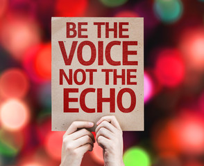 Be the Voice not the Echo card with colorful background