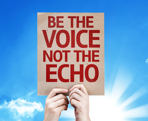 Be the Voice not the Echo card with sky background