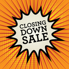 Comic explosion with text Closing Down Sale, vector