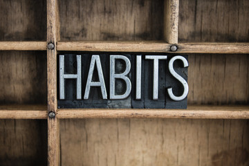 Habits Concept Metal Letterpress Word in Drawer