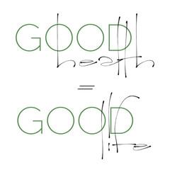 Good Health = Good Life