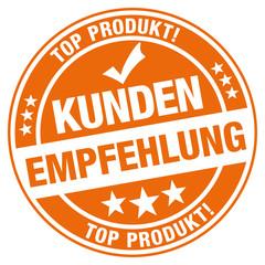 Kundenempfehlung - Top Produkt - Stempel