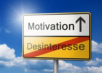 Motivation Desinteresse Schild Hintergrund