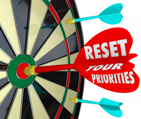 Reset Your Priorities Dart Board Changing Order Most Important J