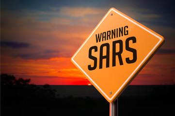 Sars on Warning Road Sign.