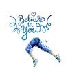 Believe in you vector