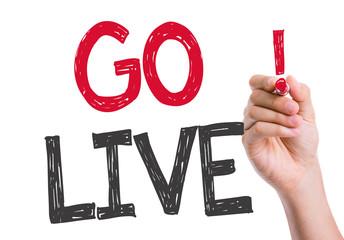 Go Live written on the wipe board