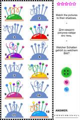 Shadow game - pins on pincushion
