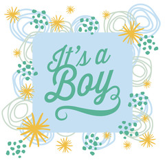 It's a boy. Baby card with elements and stars. Vector design.