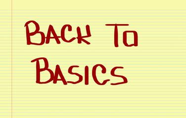 Back To Basics Concept
