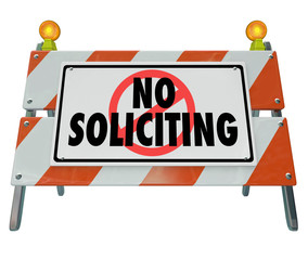 No Soliciting Barricade Barrier Sign Block Selling Salespeople