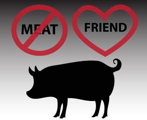 Pig is friend, not food