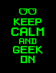 keep calm  geek screen pixel