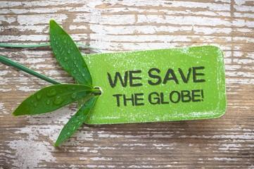 We save the Globe!