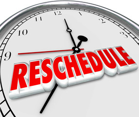 Reschedule Delay Postponement Words Clock Late Apponitment Cance