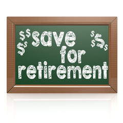 Saving For Retirement on a chalkboard