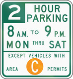 Two Hour Parking Except Area C poster