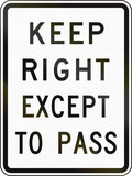 Keep Right Except To Pass poster