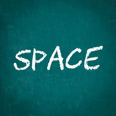 SPACE written on chalkboard