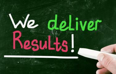 we deliver results!