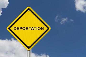 Deportation Warning Sign