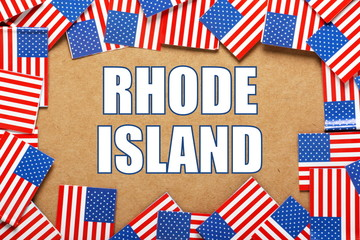 The title Rhode Island with a border of USA flags