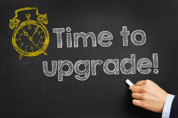 Tafel mit Time to upgrade