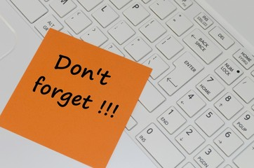 Don't forget message on computer keyboard