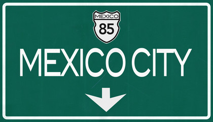 Mexico City Highway Road Sign