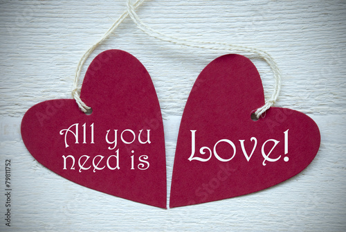 Two Red Hearts With All You Need Is Love Poster