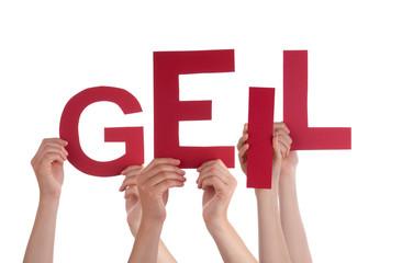 People Holding  German Word Geil Means Cool