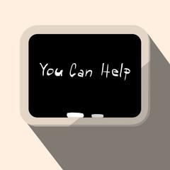You Can Help Slogan - Title on Blackboard Vector Illustration