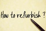 how to refurbish  poster