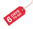 six days to go sign - 79866771