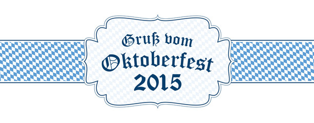 Oktoberfest banner with text greetings from Oktoberfest 2015