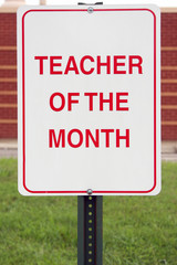 Teacher of the month sign