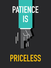 Words PATIENCE IS PRICELESS