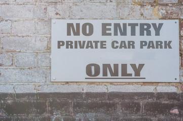 Private car Park, No entry sign